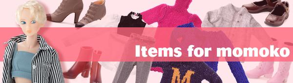 Items for momoko